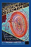 Advocacy Practice for Social Justice, Third Edition