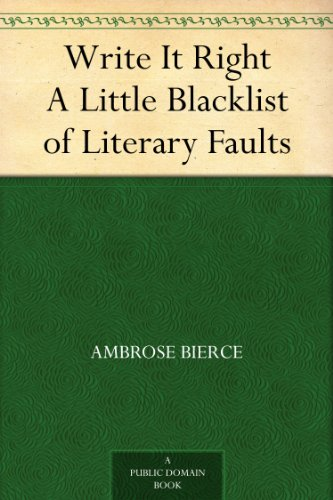 Write It Right A Little Blacklist of Literary ()