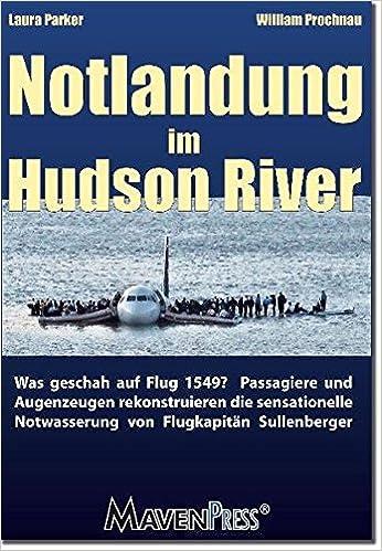 Notlandung Im Hudson River Was Geschah Auf Flug 1549 Passagiere