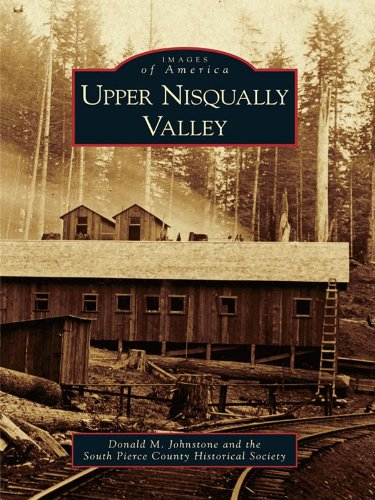 Upper Nisqually Valley (Images of America)