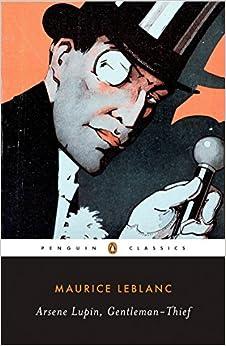 Book's Cover of Arsène Lupin, Gentleman-Thief (Penguin Classics) (Inglés) Tapa blanda – 26 julio 2007