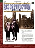 img - for Reconstruction to 1900 (Everyday Life Series) Grades 4-8 book / textbook / text book