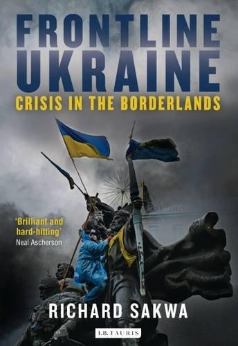 Frontline Ukraine: Crisis in the Borderlands