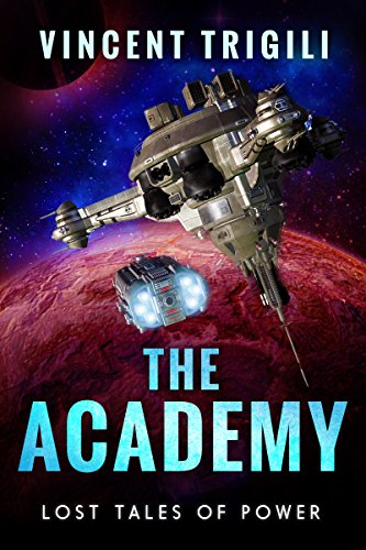 The Academy (Lost Tales of Power Book 2)