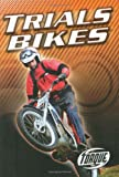 Trials Bikes (Torque Books: Motorcycles)