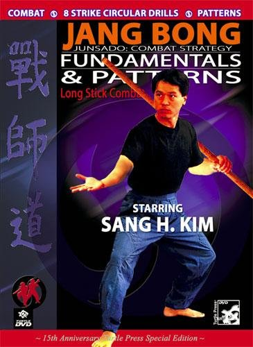 Jang Bong Long Stick Fundamentals and Patterns (Stick Also Will)