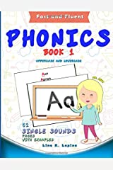 Phonics Flashcards (Single Sounds): 52 flash cards with examples (Fast and Fluent: Flashcards Book 1) (Volume 1) Paperback