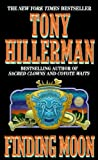 Finding Moon, Tony Hillerman, 0613147170