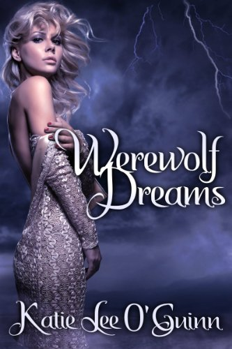 Werewolf Dreams: Book 1 in the Taming the Wolf Series