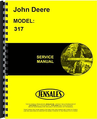 John Deere 317 Lawn & Garden Tractor Service Manual JD-S-TM1208