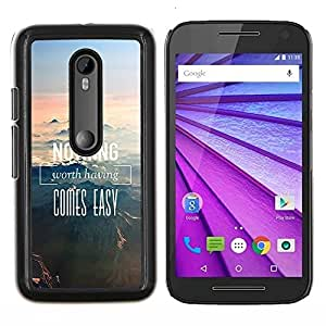Queen Pattern - FOR Motorola Moto G (3rd Gen 2015) - nothing comes easy mountains nature - Cubierta del caso de impacto con el patr???¡¯???€????€???&A