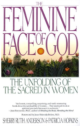 Sacred Face (The Feminine Face of God: The Unfolding of the Sacred in Women)