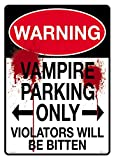 Warning Vampire Parking Tin Sign 8 x 12in
