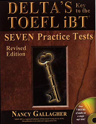 - Delta's Key to the TOEFL iBT®: Seven Practice Tests
