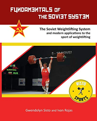 Fundamentals of the Soviet System: The Soviet Weightlifting System