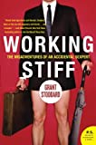 Working Stiff, Grant Stoddard, 0060876123