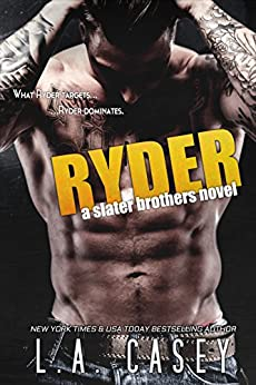 RYDER (Slater Brothers Book 4) by [Casey, L.A.]