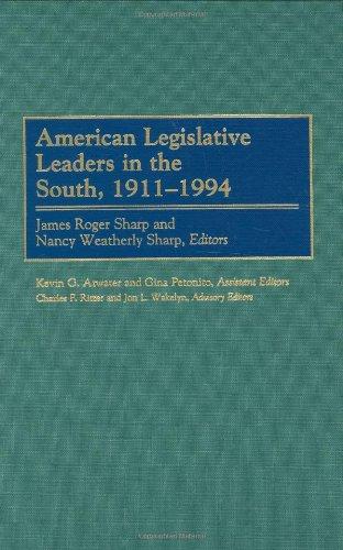 American Legislative Leaders in the South, 1911-1994