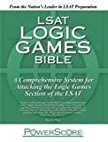 The PowerScore LSAT Logic Games Bible by David M. Killoran 2nd (second) edition [Paperback(2008)]