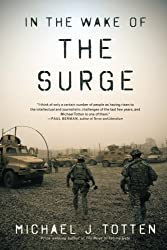 In the Wake of the Surge by Michael J. Totten (2011-08-22)