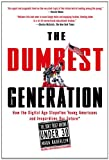 The Dumbest Generation, Mark Bauerlein, 1585427128