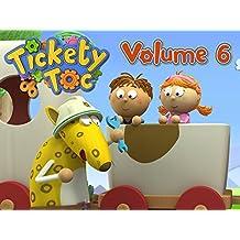 Tickety Toc, Season 1, Volume 6