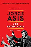 Front cover for the book Los Reventados by Jorge Asís