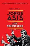 Los Reventados by Jorge Asís front cover