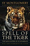 img - for Spell of the Tiger: The Man-Eaters of Sundarbans book / textbook / text book