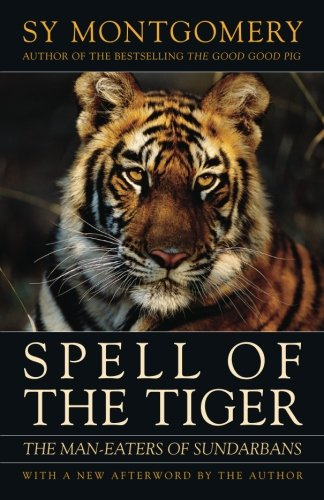 Spell of the Tiger: The Man-Eaters of Sundarbans