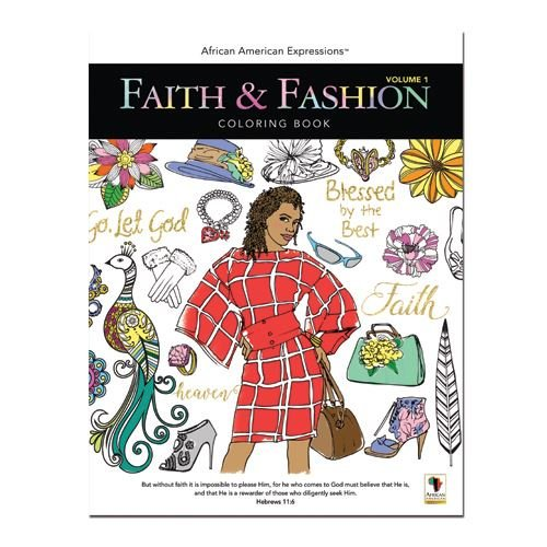 ": African American Expressions - Faith & Fashion Coloring Book Vol. 1 (50 pages, 8.5"" x 11"") CB-01"