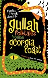 Gullah Folktales from the Georgia Coast, Charles Colcock Jones, 0820322164