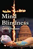 Mind Blindness, Judith Thompson, 0595236715