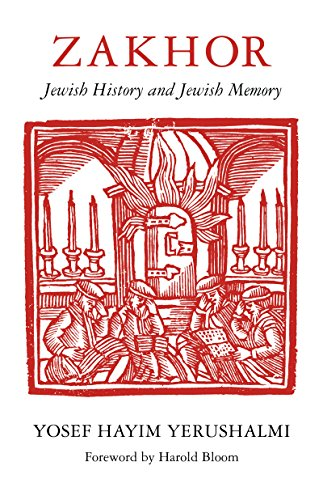 [F.r.e.e] Zakhor: Jewish History and Jewish Memory (The Samuel and Althea Stroum Lectures in Jewish Studies) EPUB