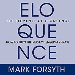 The Elements of Eloquence