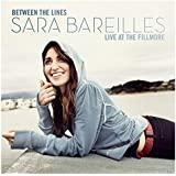 Between the Lines: Sara Bareilles - Live at the Fillmore