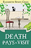 Death Pays a Visit (A Myrtle Clover Cozy Mystery)