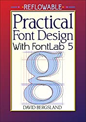Practical Font Design With FontLab 5 Reflowable
