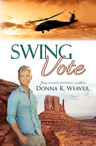 Swing Vote: Safe Harbors #3 by [Weaver, Donna K.]