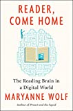 #10: Reader, Come Home: The Fate of the Reading Brain in a Digital World