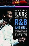 Icons of RandB and Soul, Bob Gulla, 0313340455