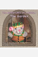 The Adventures of Amerina: The Garden Paperback