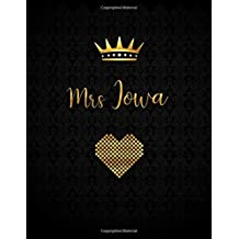 Mrs Iowa: A Journal with Inspirational Quotes (Journals to Write in for Women)