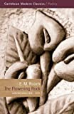 The Flowering Rock : Collected Poems, 1938-1974, Roach, Eric, 1845232070