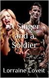 A Singer and A Soldier