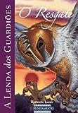 O Resgate - Volume3. Coleção Lenda dos Guardiões