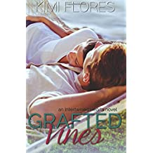 Grafted Vines (Intertwined Hearts) (Volume 4)