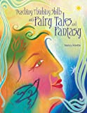 Teaching Thinking Skills with Fairy Tales and Fantasy, Nancy Polette, 1591583209
