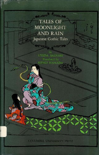 Tales of Moonlight and Rain : Japanese Gothic Tales