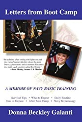 Letters From Boot Camp: A Memoir of Navy Basic Training by Galanti, Donna (August 27, 2007) Paperback